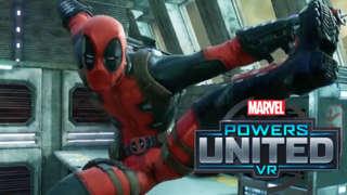 Marvel Powers United VR - Deadpool Reveal Trailer