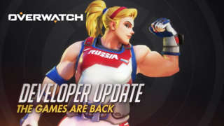 Overwatch - Developer Update: The Games Are Back