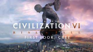 Civilization VI: Rise And Fall - First Look: Cree