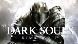 Dark Souls Remastered - Official Trailer