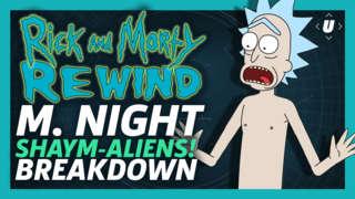"Rick And Morty Rewind: Season 1 Episode 4 ""M. Night Shaym-Aliens!"""