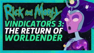 Rick and Morty Vindicators 3: The Return of Worldender Breakdown!