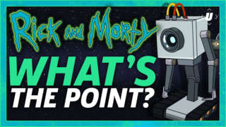 Rick and Morty: What's The Point?