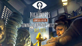Little Nightmares Complete Edition - Nintendo Switch Announcement Trailer