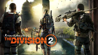 Tom Clancy's The Division 2 - Official Gameplay Trailer   E3 2018