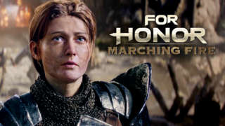 For Honor: Marching Fire - Official Announcement  Cinematic Trailer | E3 2018