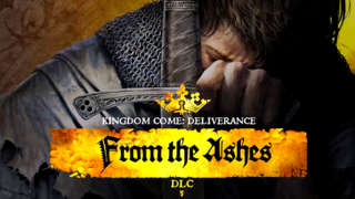Kingdom Come: Deliverance - From The Ashes DLC Trailer