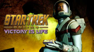 Star Trek Online: Victory Is Life - Official Launch Trailer