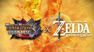 Monster Hunter Generations Ultimate x The Legend of Zelda - Official Trailer