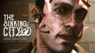 The Sinking City - 'A Close Shave' Official Gameplay Trailer