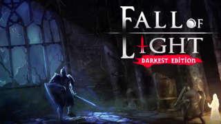 Fall Of Light: Darkest Edition - Official Announcement Trailer