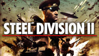 Steel Division II - Official In-Game Gameplay Trailer