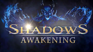Shadows: Awakening - Official Release Trailer