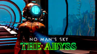 No Man's Sky - The Abyss Official Trailer