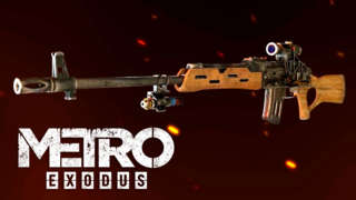 Metro Exodus - Official Rifle Class Trailer