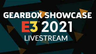 Gearbox E3 2021 Showcase Livestream