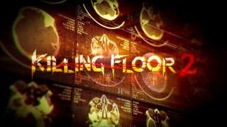 Killing Floor 2 - Reveal Trailer