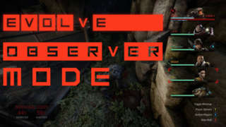 Evolve - Observer Mode Official Gameplay