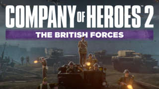 Company of Heroes 2: The British Forces - Announcement Trailer