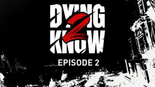 Dying Light 2: Stay Human - Dying 2 Know Episode 2 Livesteam