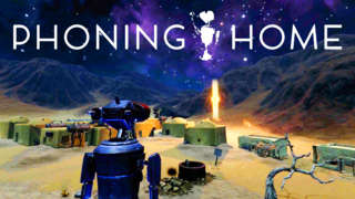 Phoning Home - Gameplay Teaser Trailer