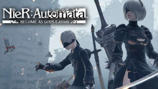 NieR:Automata BECOME AS GODS Edition E3 2018 Trailer