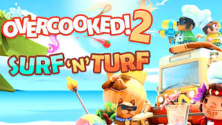 Overcooked 2! Surf 'n' Turf - Launch Trailer
