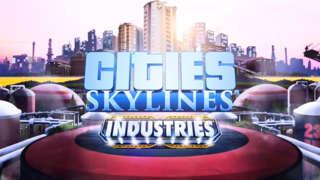 Cities: Skylines - Industries | Release Trailer