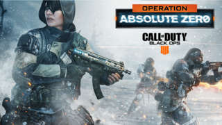 Call Of Duty: Black Ops 4 — Official Operation Absolute Zero Trailer