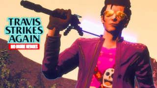 Travis Strikes Again: No More Heroes - Life Is Destroy Trailer