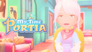 My Time At Portia - PC Launch Trailer