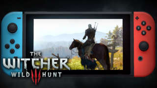 The Witcher 3: Wild Hunt — Complete Edition On Switch Reveal Trailer | E3 2019