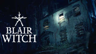 Blair Witch - Xbox One And Windows 10 Release Date Gameplay Trailer