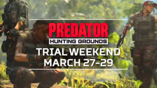 Predator: Hunting Grounds - Hunt Or Escape The Predator Trial Weekend Trailer