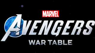 Marvel's Avengers - Launch Week WAR TABLE