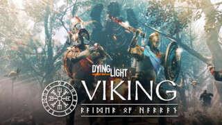 Dying Light - Viking: Raiders Of Harran Trailer