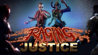 Raging Justice - Official Launch Trailer