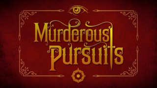 Murderous Pursuits - Official Launch Trailer