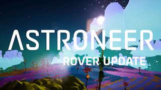 Astroneer - Official Rover Update Trailer