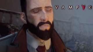 Vampyr - Official Launch Trailer