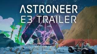 Astroneer - Official E3 Reveal Trailer