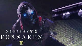 Destiny 2: Forsaken - Launch Trailer