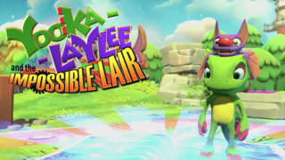 Yooka-Laylee And The Impossible Lair - Official Reveal Trailer