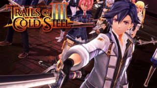 The Legend Of Heroes: Trails Of Cold Steel 3 - Nintendo Switch Announcement Trailer