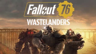 Fallout 76: Wastelanders - Official Trailer 2