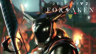 Destiny 2: Forsaken - Official New Weapons And Gear Trailer
