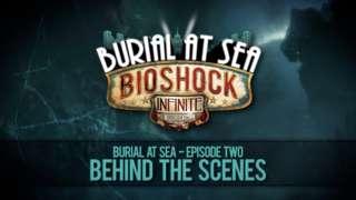 BioShock Infinite - Burial At Sea: Episode Two Behind The Scenes