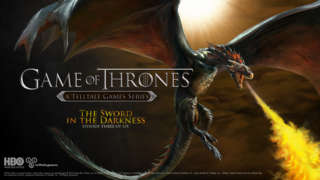 Game of Thrones: A Telltale Games Series - The Sword In The Darkness Trailer
