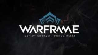 Warframe - Den of Kubrow Bonus Weeks