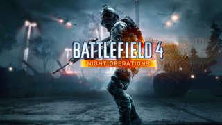 Battlefield 4 - Night Operations Playtest Footage